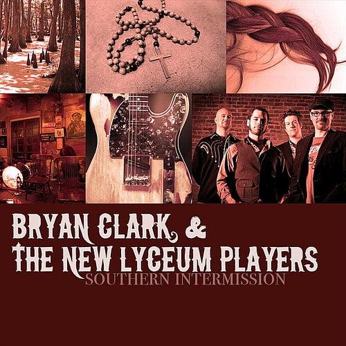 Southern Intermission by Bryan Clark