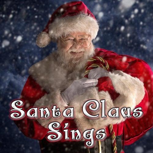 Santa Claus Sings by Santa Claus