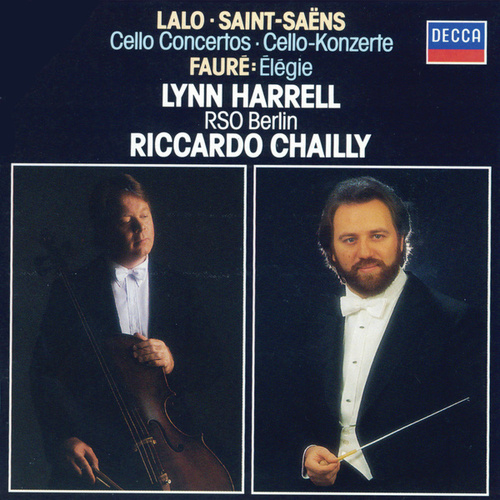 Lalo: Cello Concerto; Saint-Saëns: Cello Concerto No.2 di Riccardo Chailly