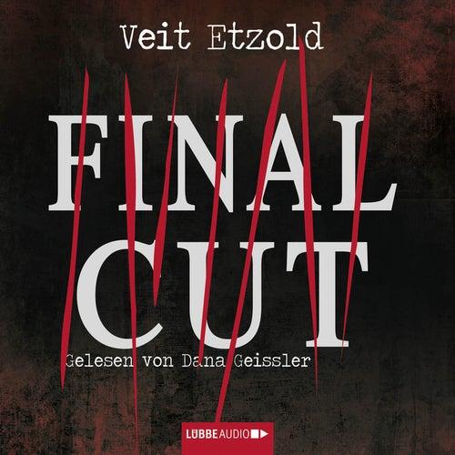 Final Cut (Ungekürzt) von Veit Etzold