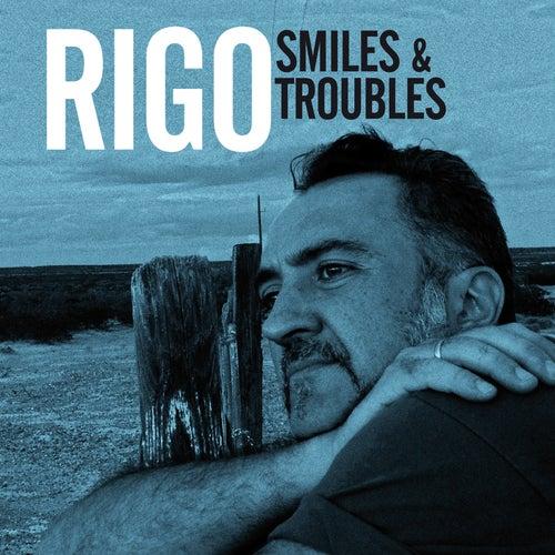 Smiles & Troubles by Rigo