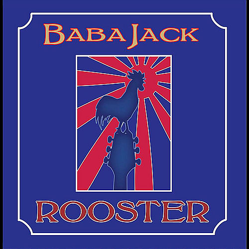 Rooster de Babajack