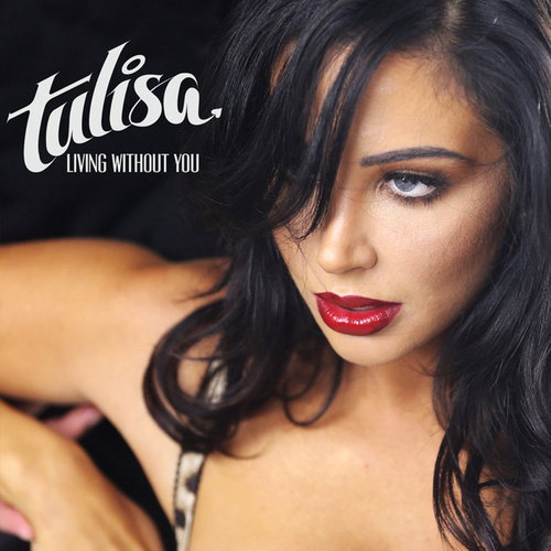 Living Without You by Tulisa
