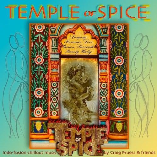 Temple of Spice von Craig Pruess