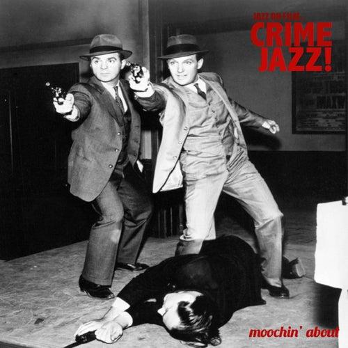 Jazz on Film … Crime Jazz von Various Artists