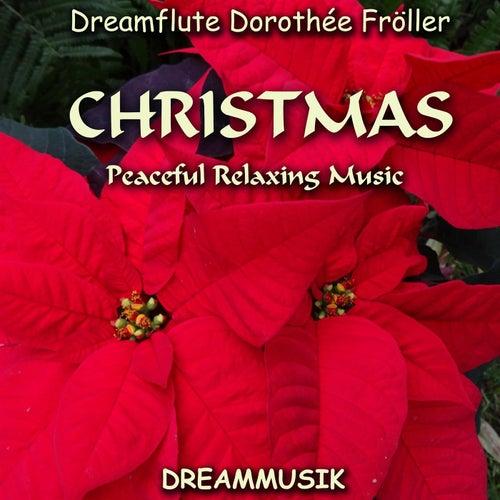 CHRISTMAS - Peaceful Relaxing Music von Dreamflute Dorothée Fröller
