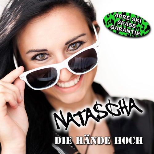 Die Hände hoch by Natascha