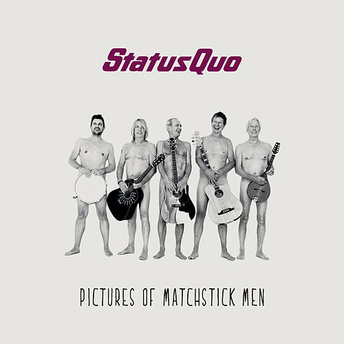 Pictures of Matchstick Men de Status Quo