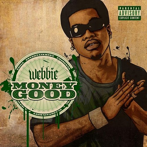 Money Good de Webbie