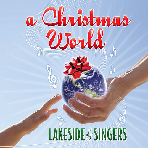 A Christmas World von The Lakeside Singers