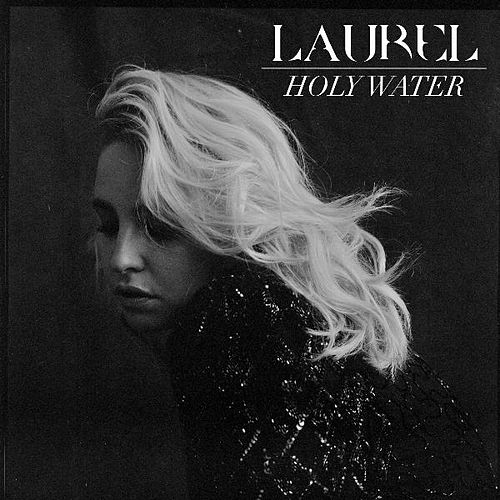 Holy Water by Laurel