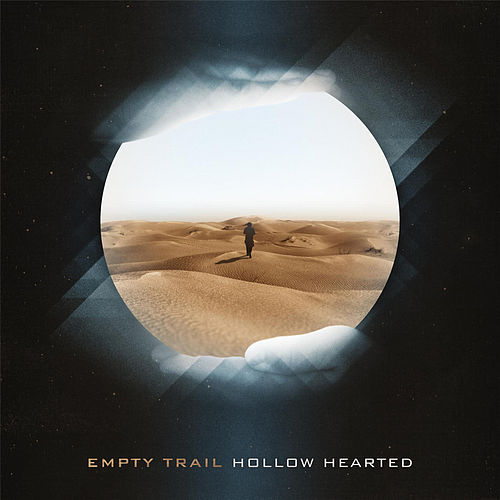 Hollow Hearted - EP by Empty Trail