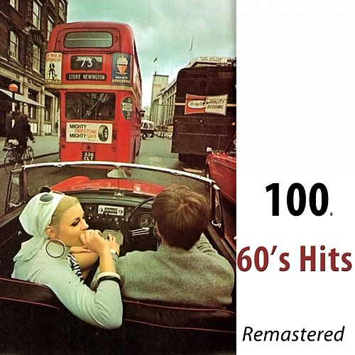 100 60's Hits (Remastered) di Various Artists