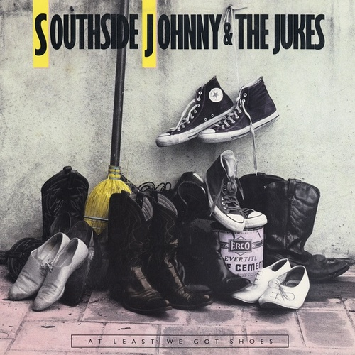 At Least We Got Shoes de Southside Johnny