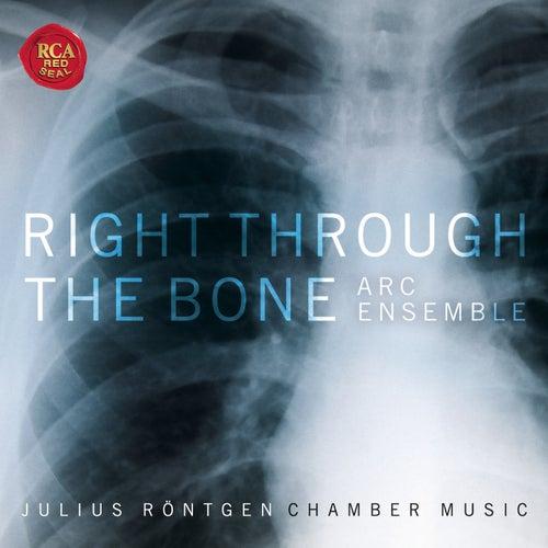 Right Through The Bone - Chamber Music of Julius Röntgen fra Artists of the Royal Conservatory