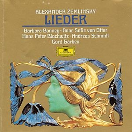 Zemlinsky: Lieder by Barbara Bonney