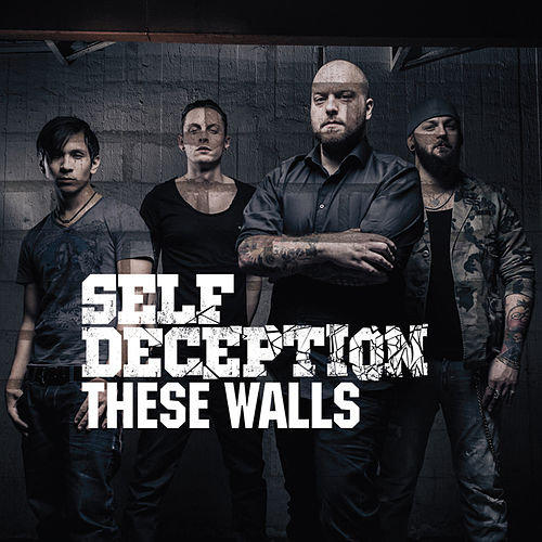 These Walls by Self Deception