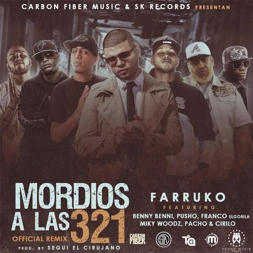 Mordios a Las 3 2 1 (Remix) [feat. Farruko, Pusho, Franco El Gorila, Pacho, Cirilo & Miky Woodz] de Benny Benni