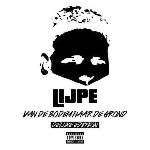 Van De Bodem Naar De Grond (Deluxe) van Lijpe