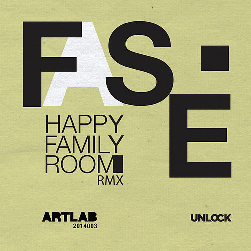 Happy Family Room (Remixes) by Fase
