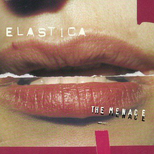 The Menace by Elastica