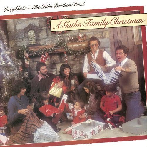 A Gatlin Family Christmas by Larry Gatlin