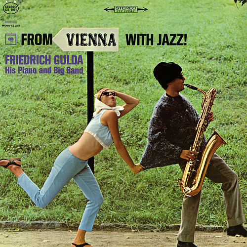From Vienna with Jazz! by Friedrich Gulda