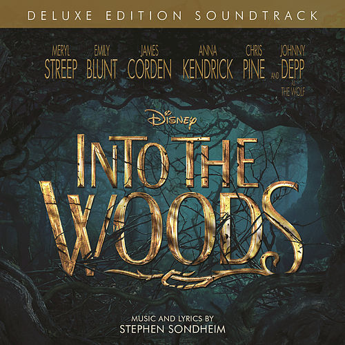 Into the Woods (Original Motion Picture Soundtrack/Deluxe Edition) de Various Artists