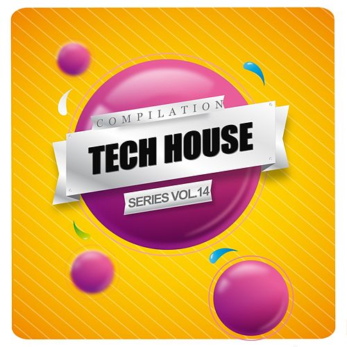 Tech House Series Compilation Vol.14 - EP de Various Artists