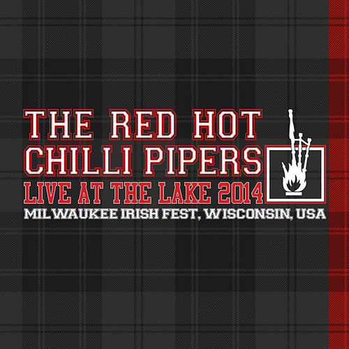 Live At The Lake 2014 de Red Hot Chilli Pipers