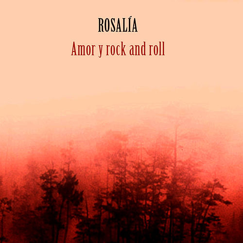 Amor y Rock And Roll de ROSALÍA