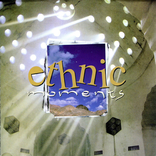 Ethnic Moments by Various Artists