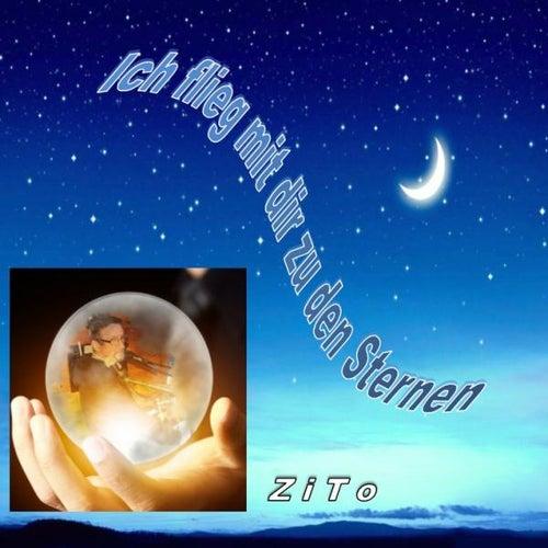 Ich flieg mit dir zu den Sternen de Zito