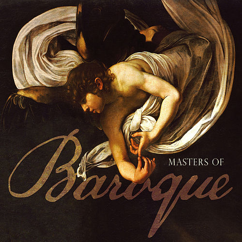 Masters of Baroque by Various Artists