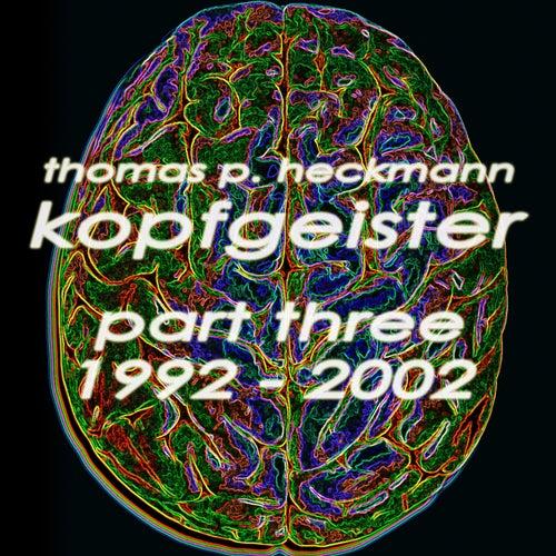 Kopfgeister, Pt. 3 (1992-2002) von Various Artists