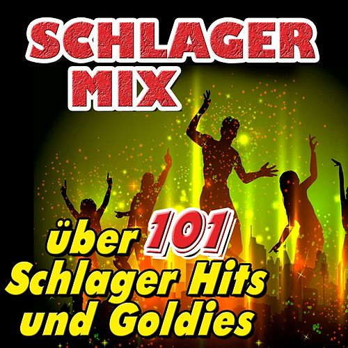 Schlager Mix (Über 101 Schlager Hits und Goldies) de Various Artists