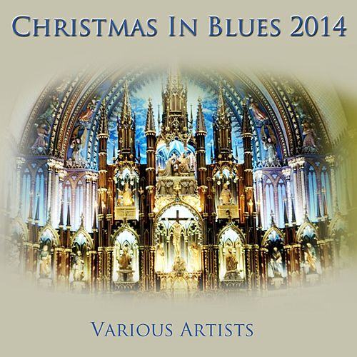 Christmas in Blues 2014 de Various Artists