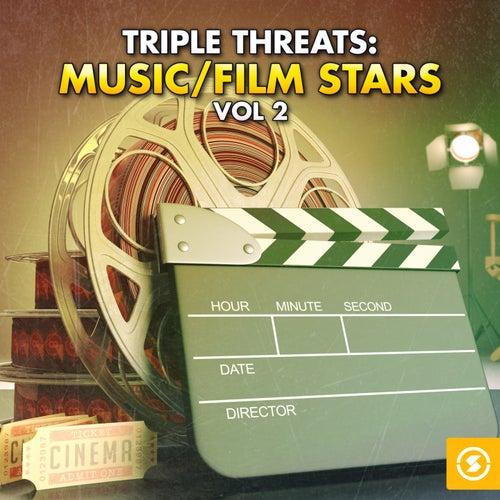 Triple Threat: Music / Film Stars, Vol. 2 von Various Artists