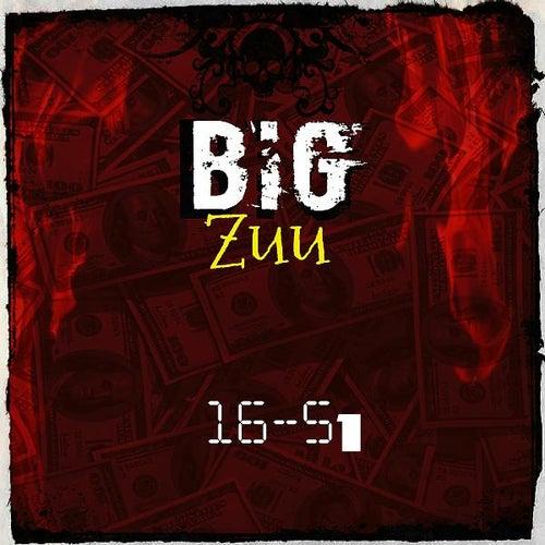 16-51 by Big Zuu
