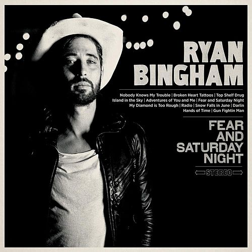 Fear and Saturday Night de Ryan Bingham