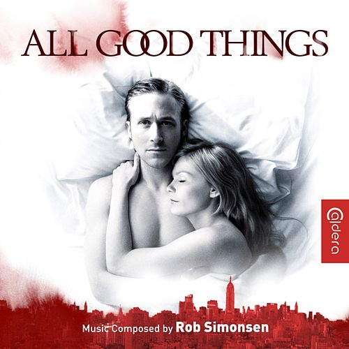 All Good Things (Original Motion Picture Soundtrack) von Rob Simonsen