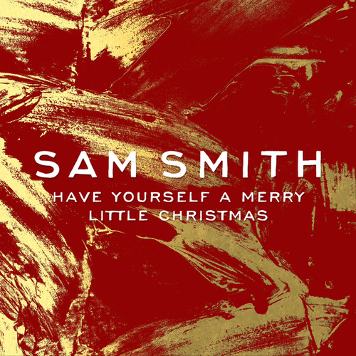 Have Yourself A Merry Little Christmas von Sam Smith