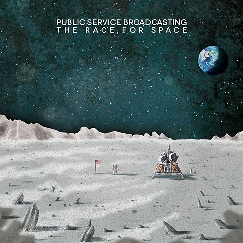The Race For Space by Public Service Broadcasting