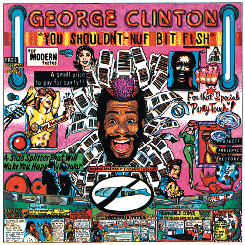 You Shouldn't-Nuf Bit Fish von George Clinton