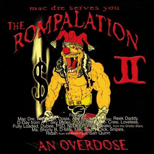 The Rompalation Vol. 2 Mac Dre Serves You an Overdose von Mac Dre