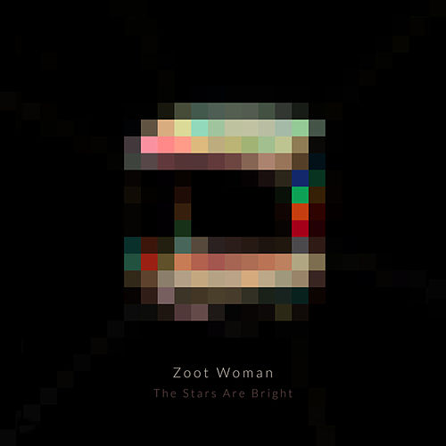 The Stars Are Bright (Remixes) by Zoot Woman