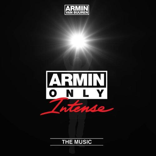 Armin Only - Intense 'The Music' (Mixed by Armin van Buuren) von Various Artists