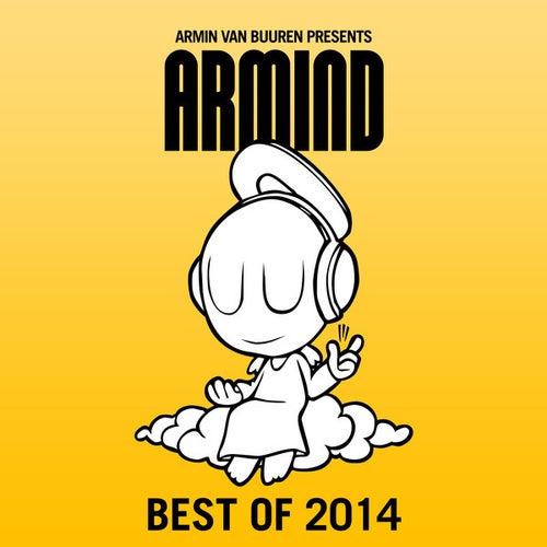 Armin van Buuren presents Armind - Best of 2014 von Various Artists