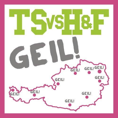 Geil! (Der Remix) von Trackshittaz