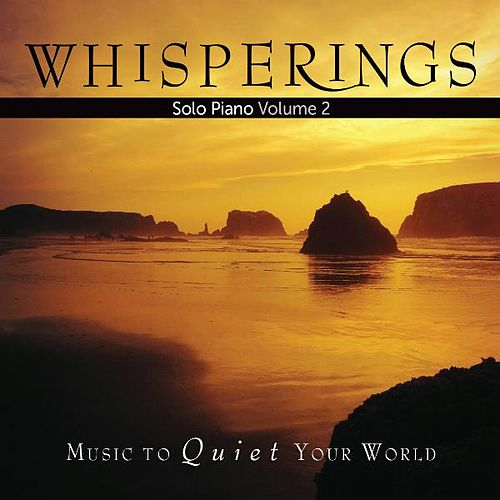 Whisperings: Solo Piano, Vol. 2 de Various Artists